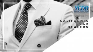 Investing in California Auto Dealers