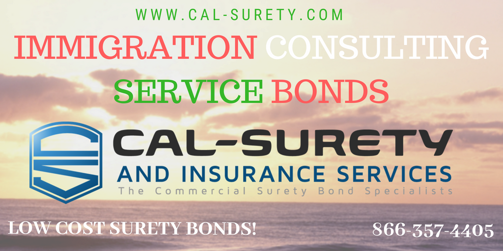 California Immigration Consulting Service Bond